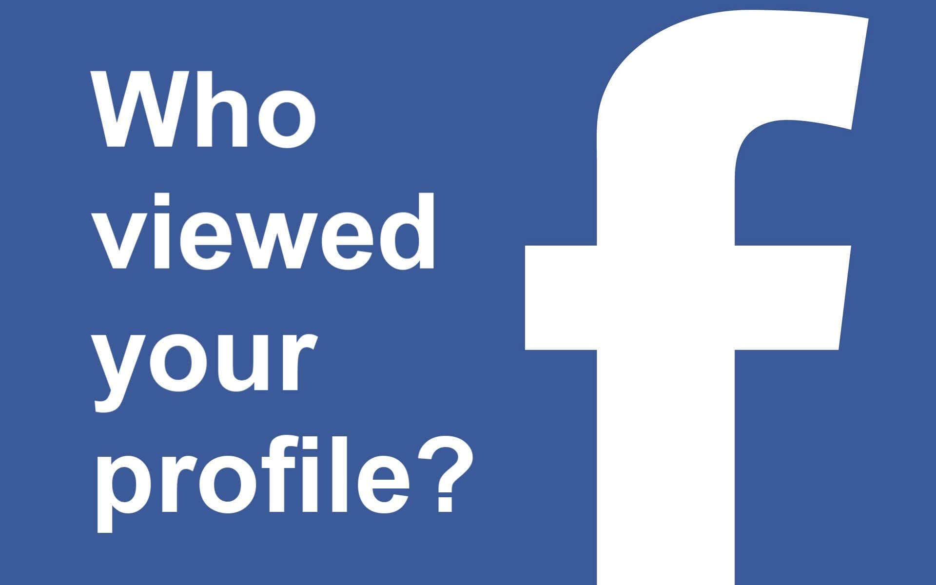 Know Who Visited Your Facebook Profile