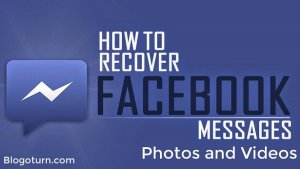How to Retrieve Deleted Facebook Messages, Photos, Videos