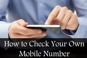 How to Check Your Own Mobile Number : Vodafone, Airtel Etc.
