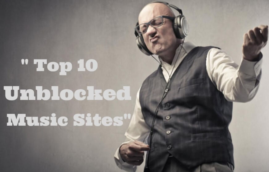 Top 10 Unblocked Music Sites